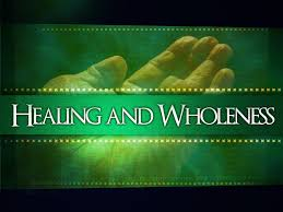 Healing and Wholeness Service