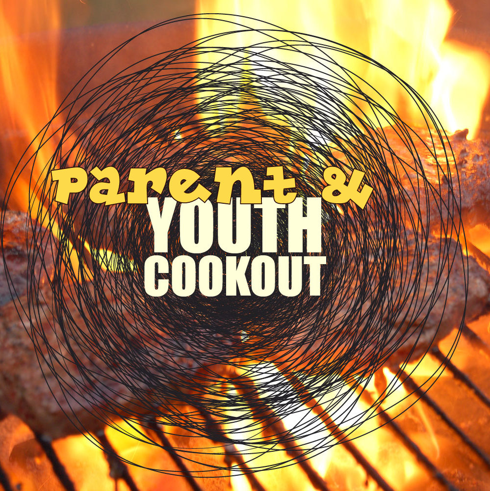 Youth and Parent Meeting & Cookout