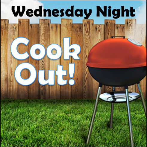 Wednesday Night Cook-out